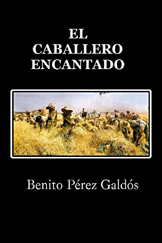 El caballero encantado por Benito  Pérez Galdós