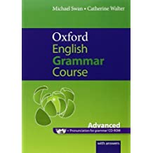 Oxford English Grammar Course: Advanced: with Answers CD-ROM Pack by Swan, Michael, Walter, Catherine (2011) Paperback