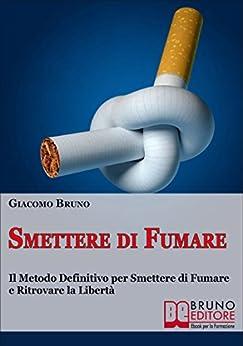 Smettere di Fumare di [Bruno, Giacomo]