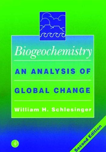 Biogeochemistry: An Analysis of Global Change by W. H. Schlesinger (4-Mar-1997) Paperback