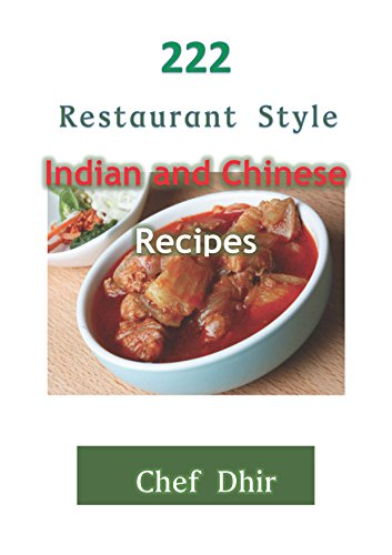 222 restaurant style indian and chinese recipes restaurant recipes 222 restaurant style indian and chinese recipes restaurant recipes for every type of indian and forumfinder Choice Image