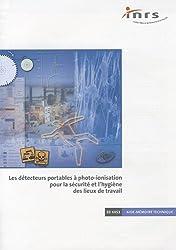 Les détecteurs portables à photo-ionisation pour la sécurité et l'hygiène des lieux de travail : Principe, caractérisations en laboratoire et exemples d'application
