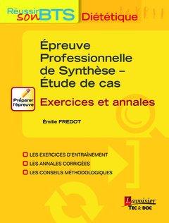 Epreuve professionnelle de synthèse - Etude de cas : Exercices et annales