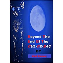 Beyond The End Of The Cul-De-Sac