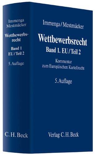 Wettbewerbsrecht  Band 1: EU/Teil 2: Kommentar zum Europäischen Kartellrecht