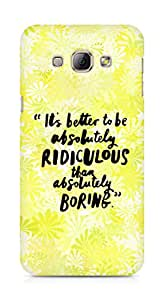 AMEZ its better to be absolutely ridiculous than boring Back Cover For Samsung Galaxy A8