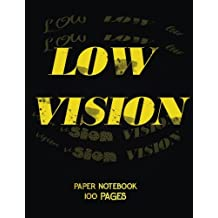 Low Vision Paper Notebook: Bold Line White Paper For Low Vision,Visually Impaired,Great for Students,Work,Writers,School,Note taking 8.5 x 11 - 100 Pages: Volume 9