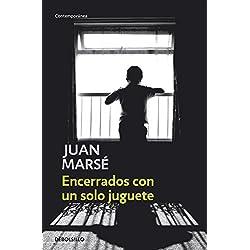 Encerrados con un solo juguete (CONTEMPORANEA) Finalista Premio Biblioteca Breve 1960