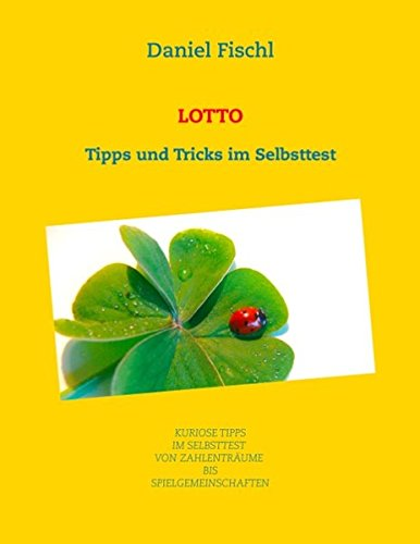 Lotto: Tipps und Tricks im Selbsttest