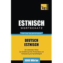 Estnischer Wortschatz für das Selbststudium - 3000 Wörter