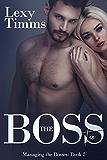 The Boss Too: Billionaire Romance (Managing the Bosses Book 2) (English Edition)