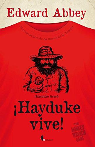 Hayduke Vive! (Novela)