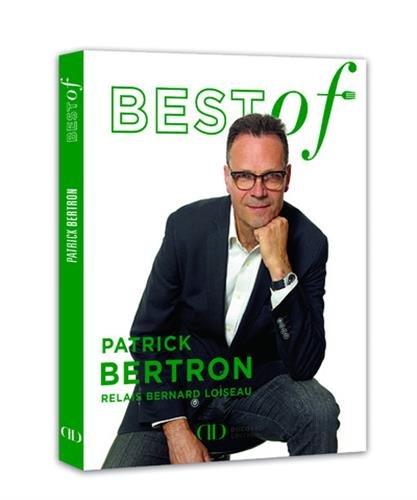 Best of Patrick Bertron - Relais Bernard Loiseau
