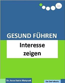 Gesund Führen - Interesse zeigen (do care! - Die Chef-eBooks 4) von [Matyssek, Anne Katrin]