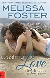 [(Crashing Into Love (Love in Bloom : The Bradens))] [By (author) Melissa Foster] published on (March, 2015)