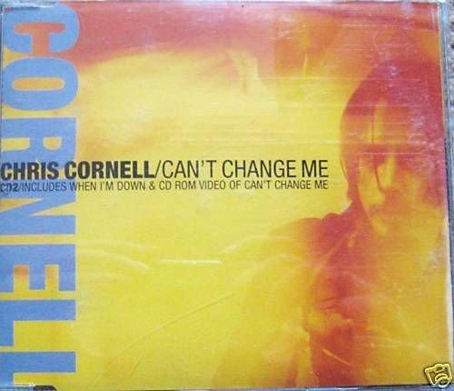 CHRIS CORNELL CD Single- Can't change me,CD2 (mint)