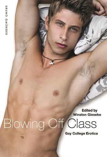 Blowing Off Class: Gay College Erotica by Winston Gieseke (27-Feb-2014) Paperback