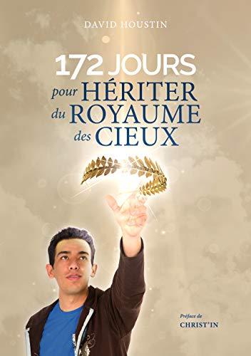 Couverture du livre 172 jours pour hériter du Royaume des Cieux
