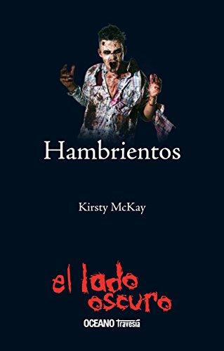 Hambrientos (Zombis nº 2) por Kirsty McKay