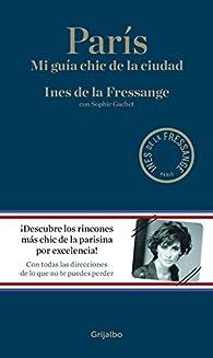 París par  Ines de la Fressange/Sophie Gachet