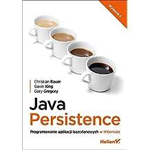 Java Persistence: Programowanie aplikacji bazodanowych w Hibernate
