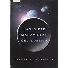 Las siete maravillas del cosmos (Astronomía)