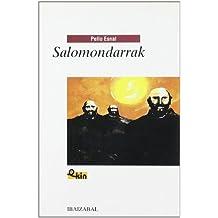 Salomondarrak -Bat.- (Ekin Bilduma)