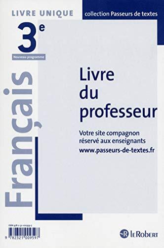Français Collège 3e - Passeurs de textes - Livre du professeur - Réforme du collège par Collectif
