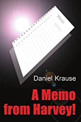A Memo from Harvey! by Daniel Krause (2000-07-27)