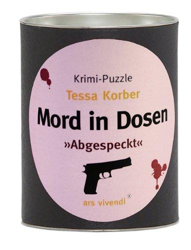 Mord in Dosen - Tessa Korber »Abgespeckt«: Krimi-Puzzle
