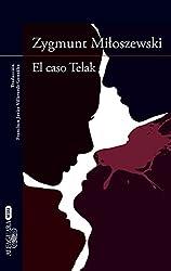 El caso Telak (Un caso del fiscal Szacki 1) (Spanish Edition)