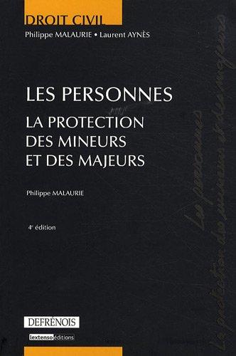 Les personnes : La protection des mineurs et des majeurs