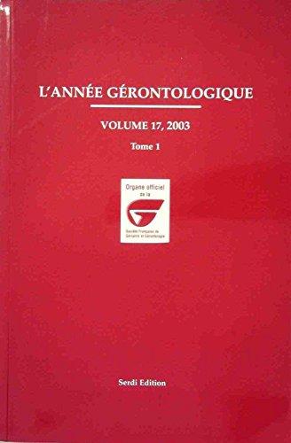 L'année gérontologique, Volume 17, 2003, 2 v :