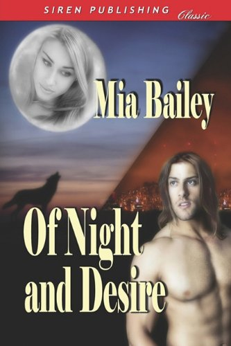 Of Night and Desire (Siren Publishing Classic) Cover Image
