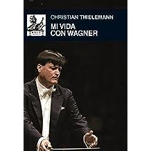 Mi vida con Wagner (Música)