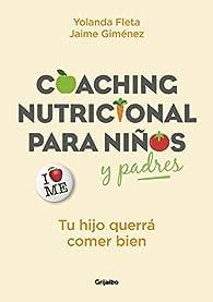 Coaching nutricional para niños y padres par  Yolanda Fleta/Jaime Giménez