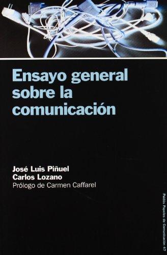 ensayo-general-sobre-la-comunicacion-47-papeles-de-comunicacion