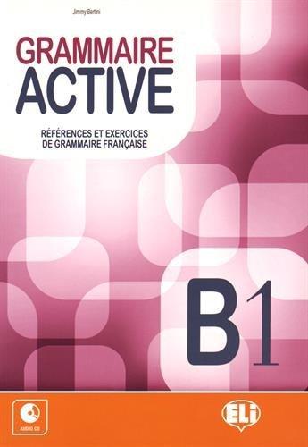 GRAMMAIRE ACTIVE B1 CD por Jimmy Bertini