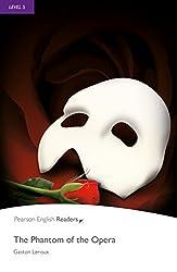 Level 5: The Phantom of the Opera (Pearson English Graded Readers)