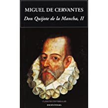 Don Quijote de la Mancha II (Clásicos universales)