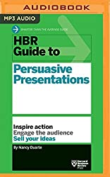 HBR Guide to Persuasive Presentations (HBR Guide Series) by Harvard Business Review (2016-08-09)