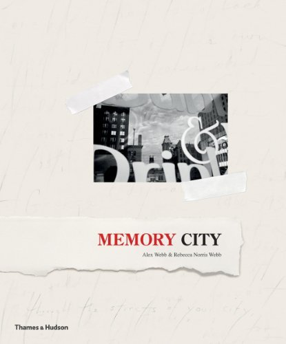 Memory City: The Fading Days of Film by Alex Webb (2014-06-23)
