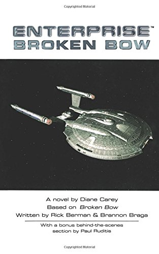 Broken Bow (Star Trek: Enterprise) (Star Trek Enterprise (Paperback))
