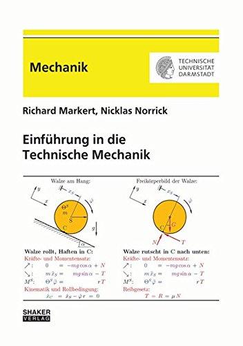 Einführung in die Technische Mechanik (Berichte aus der Mechanik)