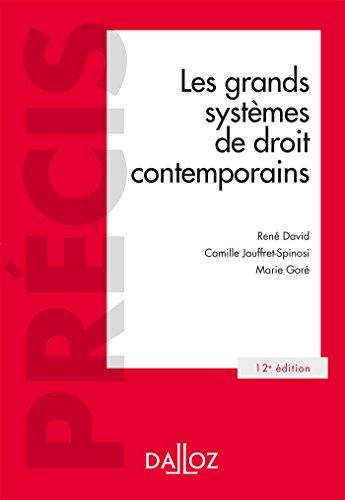 Les grands systèmes de droit contemporains - 12e éd.: Précis par René David
