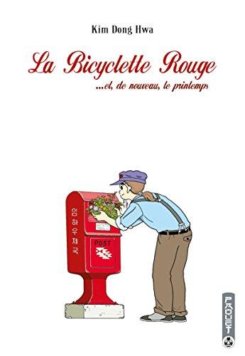 La bicyclette rouge (4) : ... Et, de nouveau, le printemps