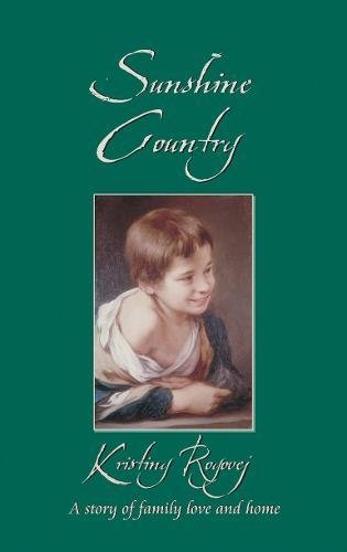 Sunshine Country: A Story of Family Love and Home (Classic Fiction)