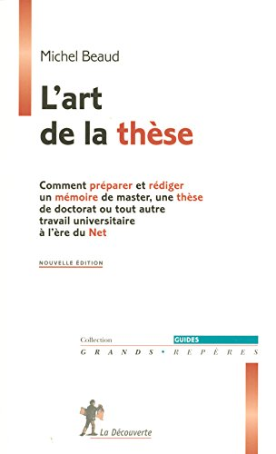 L'art de la thèse par Michel BEAUD