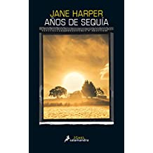 Años de sequía (Salamandra Black) (Spanish Edition)