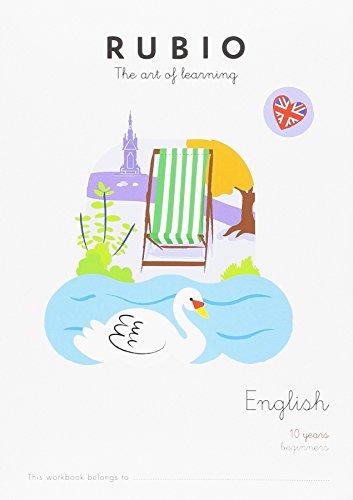 RUBIO THE ART OF LERNING: ENGLISH 10 YEARS BEGINNERS
